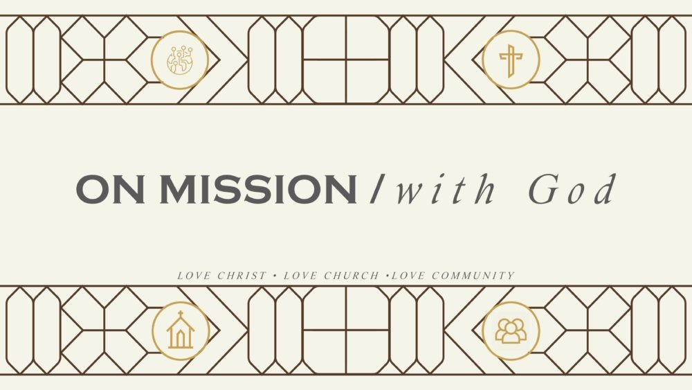 ON MISSION / With God