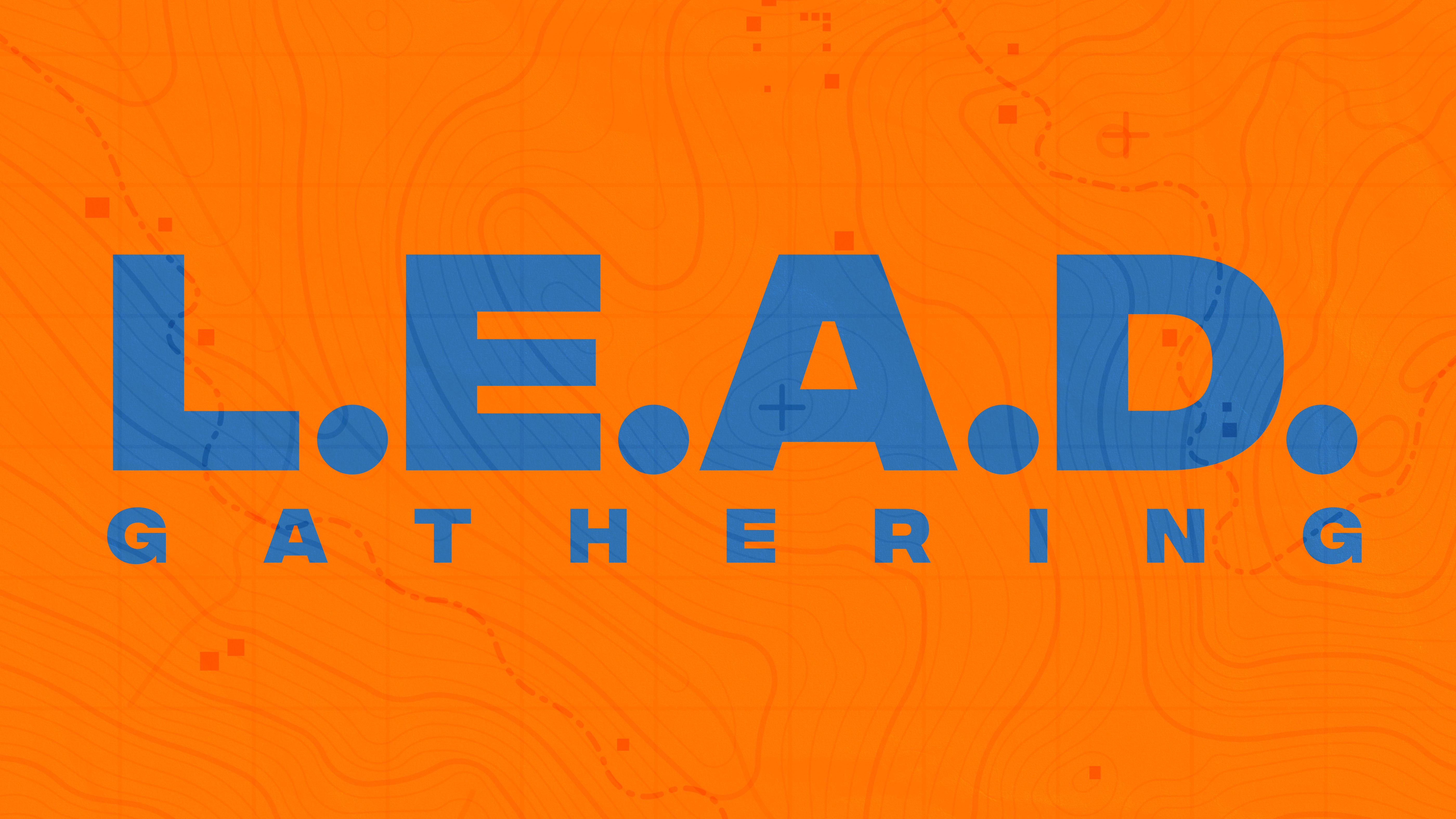 lead gathering no date